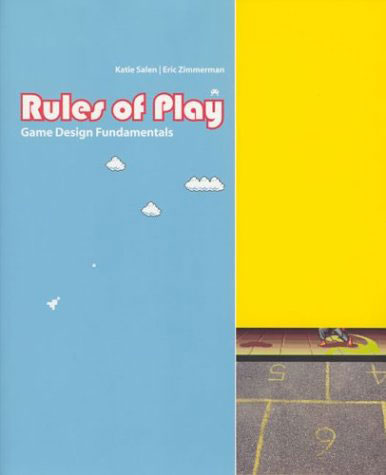 Eric Zimmerman and Katie Salen's The Rules of Play.