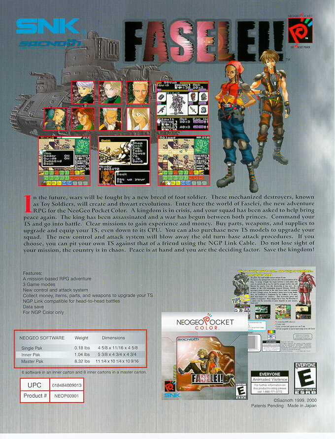 Today, the UK English versions of Faselei! and Evolution are highly sought after by collectors. There are fewer than 5,000 copies of each game in circulation. Aruze's decision to close SNK's foreign offices came as a shock to the US branch; in fact, it had already produced marketing materials for Faselei!. Shown here is a one-sheet advertisement given out during E3 2000.