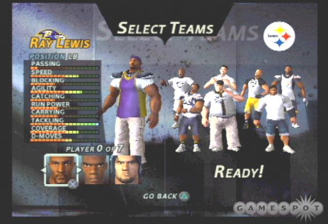 The Ravens possess one of the strongest defenses in NFL Street. The Ravens are led by the best linebacker in the game, Ray Lewis.