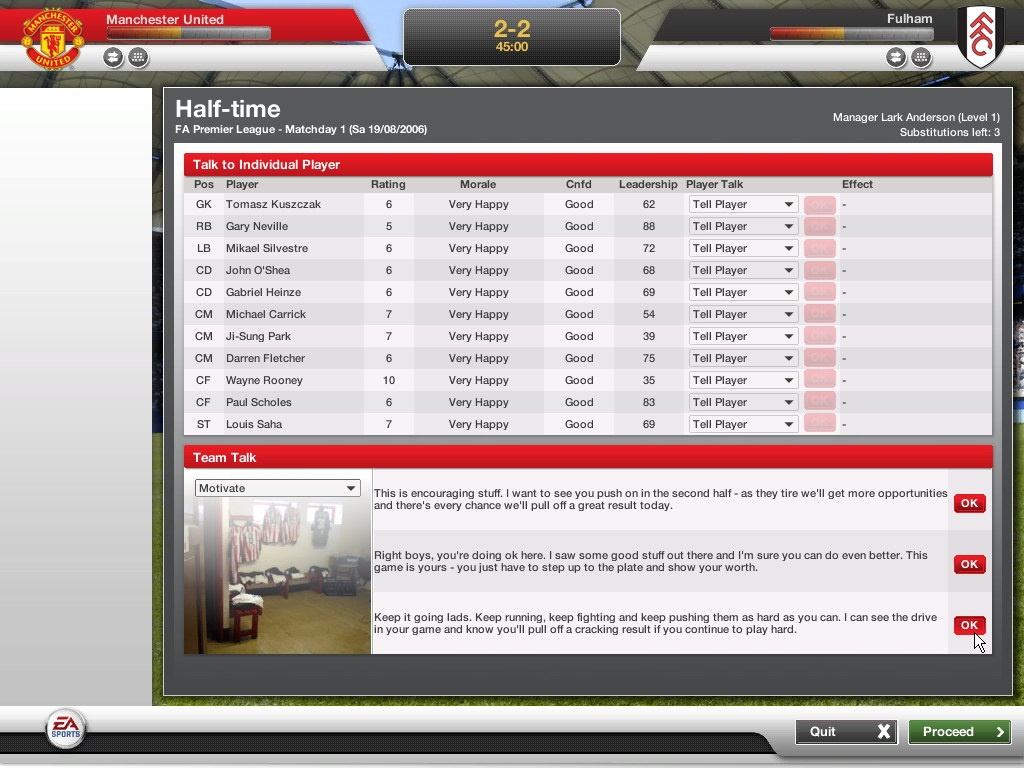 At halftime, you can choose to criticise, motivate, or praise individual players, in addition to the overall team.