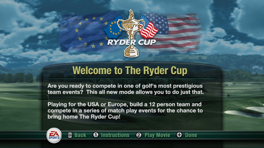 Sign on with the Yanks or the Euros and battle for the Ryder Cup.