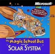 The Magic School Bus: Explores The Solar System