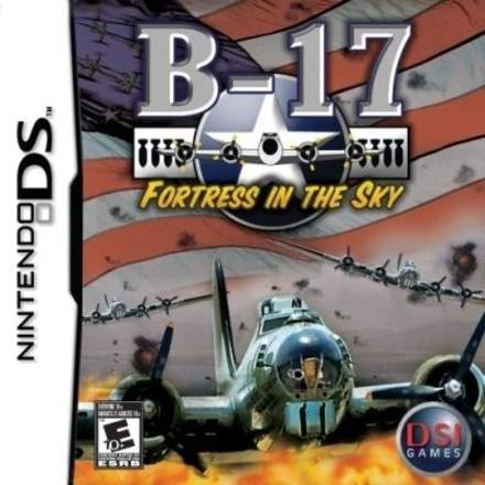 B-17: Fortress in the Sky