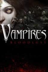 Vampires: Bloodlust