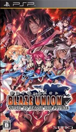 Blaze Union: Story to Reach the Future