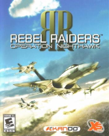 Rebel Raiders: Operation Nighthawk