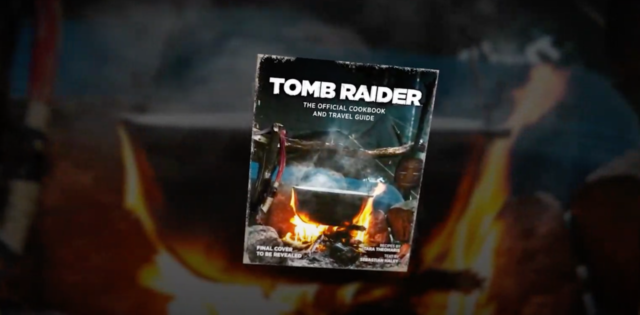 Behold, the Tomb Raider cookbook
