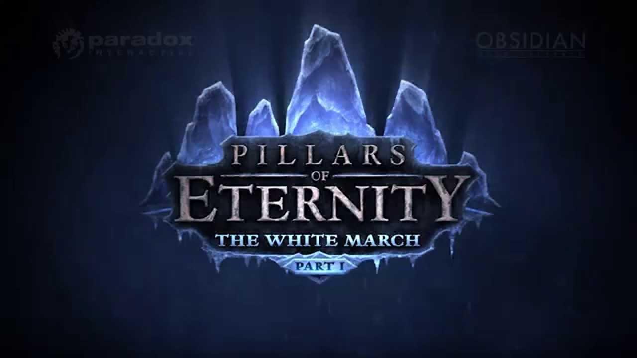 Pillars of Eternity: White March