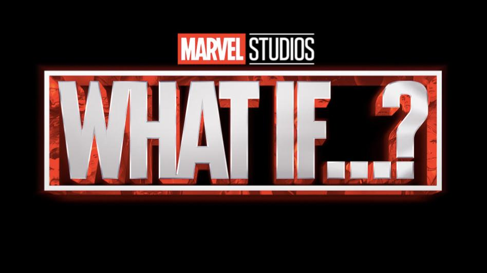 Marvel's What If...? (Disney+)