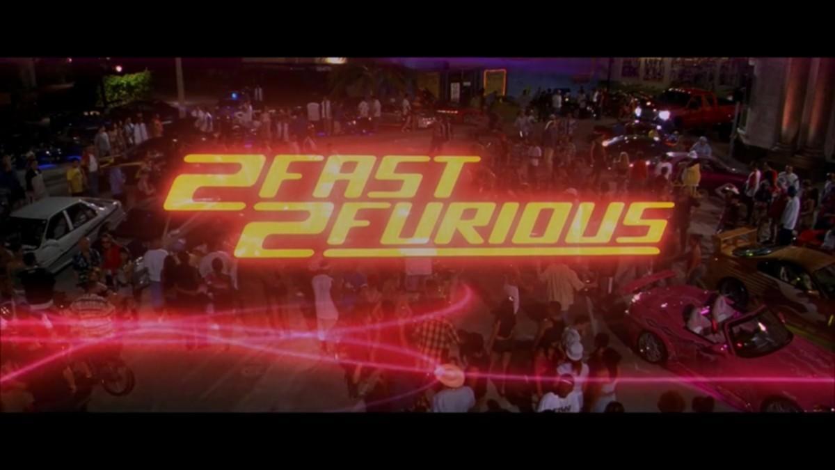 1. 2 Fast 2 Furious