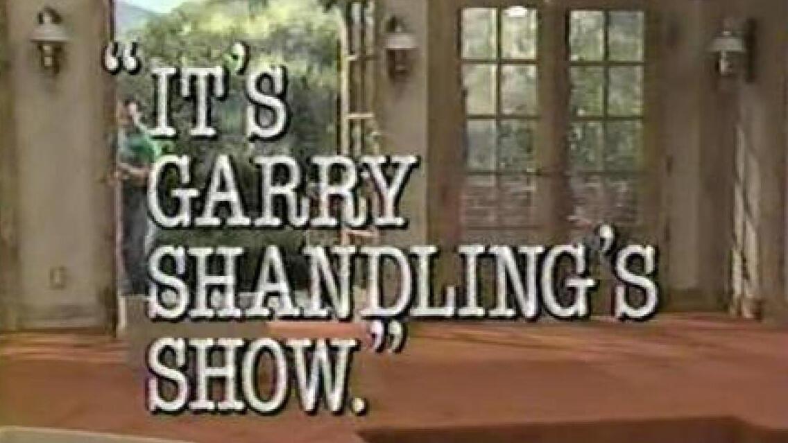 3. It's Garry Shandling's Show