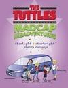 The Tuttles Madcap Misadventures: Starlight Starbright Charity Challenge