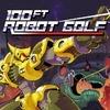 100ft Robot Golf