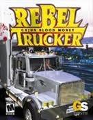 Rebel Trucker: Cajun Blood Money