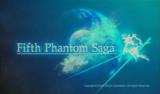 Fifth Phantom Saga
