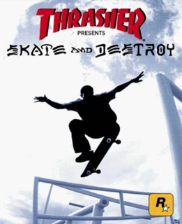 Thrasher Presents: Skate and Destroy