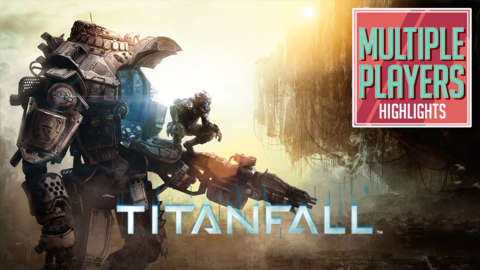 Titanfall Highlights - Multiple Players