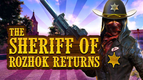 The Sheriff of Rozhok Returns in Playerunknown's Battlegrounds