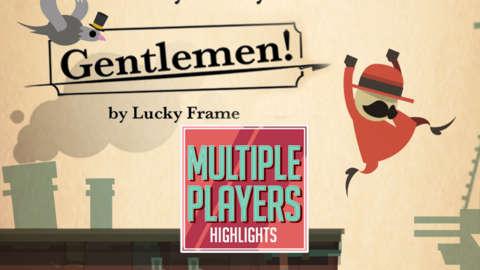 Gentlemen! Highlights - Multiple Players
