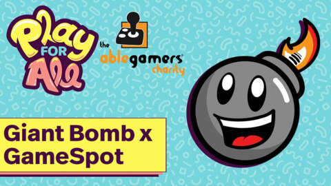 Giant Bomb And GameSpot: Play For All Charity Finale