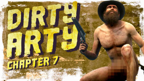 Arthur Morgan Bares It All - Dirty Arty: Chapter 7
