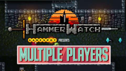 Hammerwatch - Multiple Players