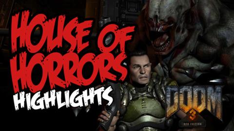 House of Horrors: Doom 3 BFG Highlights