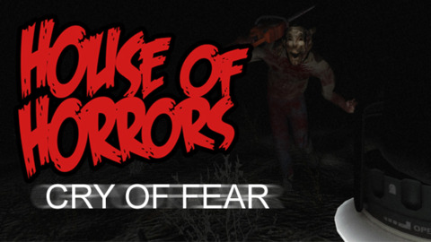House of Horrors - Cry of Fear