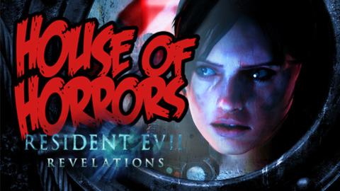 House of Horrors - Resident Evil: Revelations