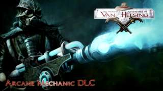 The Incredible Adventures of Van Helsing - Arcane Mechanic DLC Trailer
