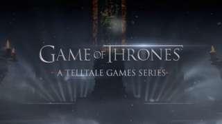 Game of Thrones: A Telltale Game Series - Announcement Trailer