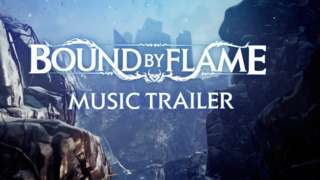 Bound by Flame - The Music Trailer