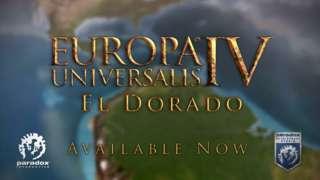 Europa Universalis IV: El Dorado - Release Trailer
