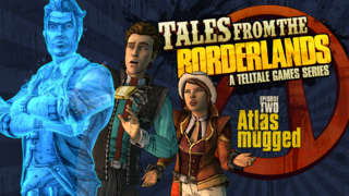 Tales from the Borderlands - Episode 2, 'Atlus Mugged' Trailer