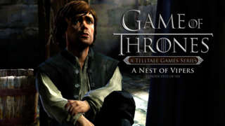 Game of Thrones: A Telltale Game Series - Nest of Vipers Trailer