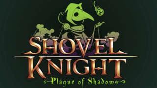 Shovel Knight: Plague of Shadows Trailer