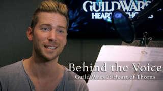 Guild Wars 2: Heart of Thorns - Exclusive Voice Talent Announcement Trailer