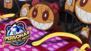 Persona 4: Dancing All Night - Launch Trailer