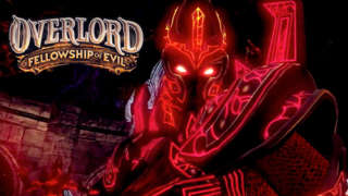 Overlord: Fellowship of Evil - Launch Trailer