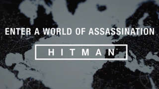 Hitman - World of Assassination Trailer