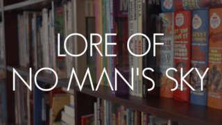 No Man's Sky - The Lore