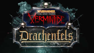 Warhammer: End Times - Vermintide Drachenfels Launch Trailer