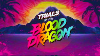 Trials of the Blood Dragon - E3 Launch Trailer