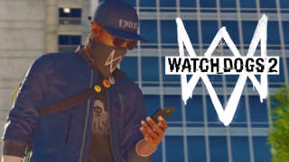 Watch Dogs 2 - Hack Everything Trailer