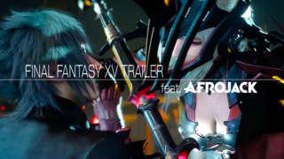 Final Fantasy XV - E3 2016 Trailer