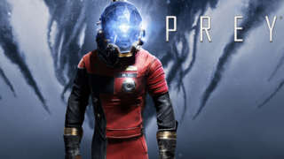Prey - Official Gameplay Trailer