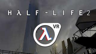 Half-Life 2: VR - Greenlight Trailer