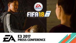 FIFA 18 - The Journey: Hunter Returns - EA Press Conference E3 2017
