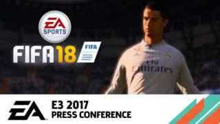FIFA 18 - Gameplay Trailer - EA Press Conference E3 2017