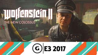 E3 2017: Wolfenstein II: The New Colossus - America Under Siege